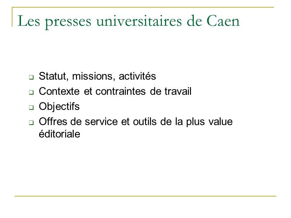 Les presses universitaires de Caen