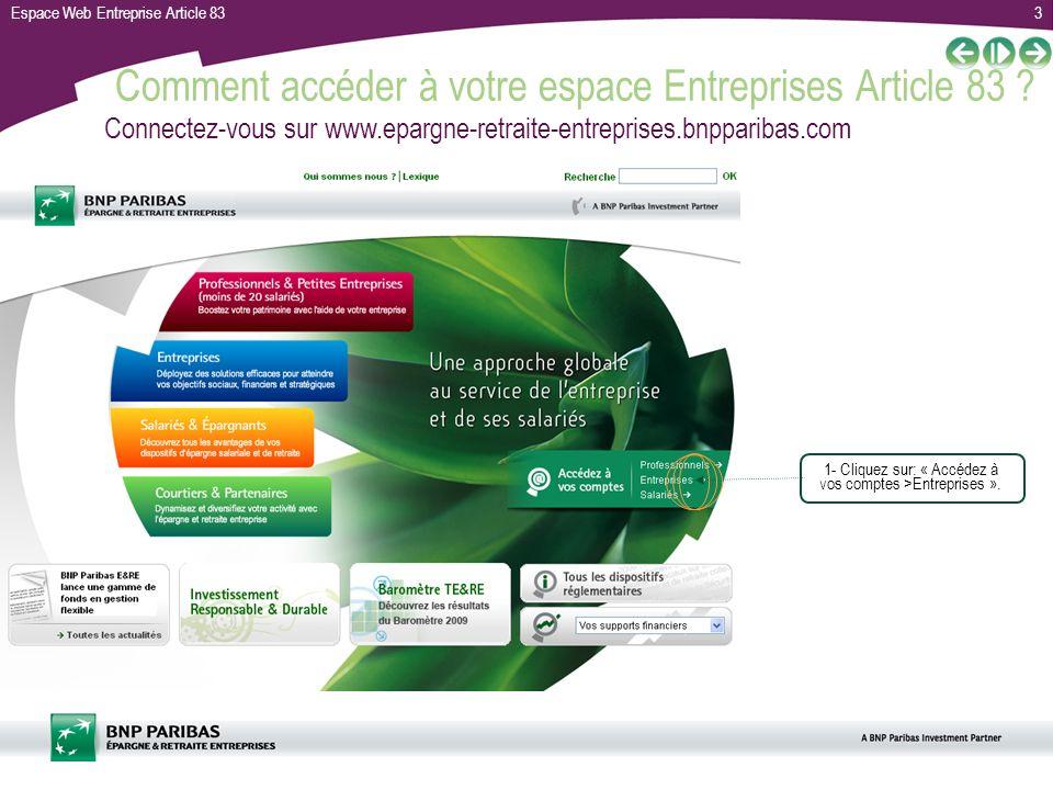 Comment accéder à votre espace Entreprises Article 83