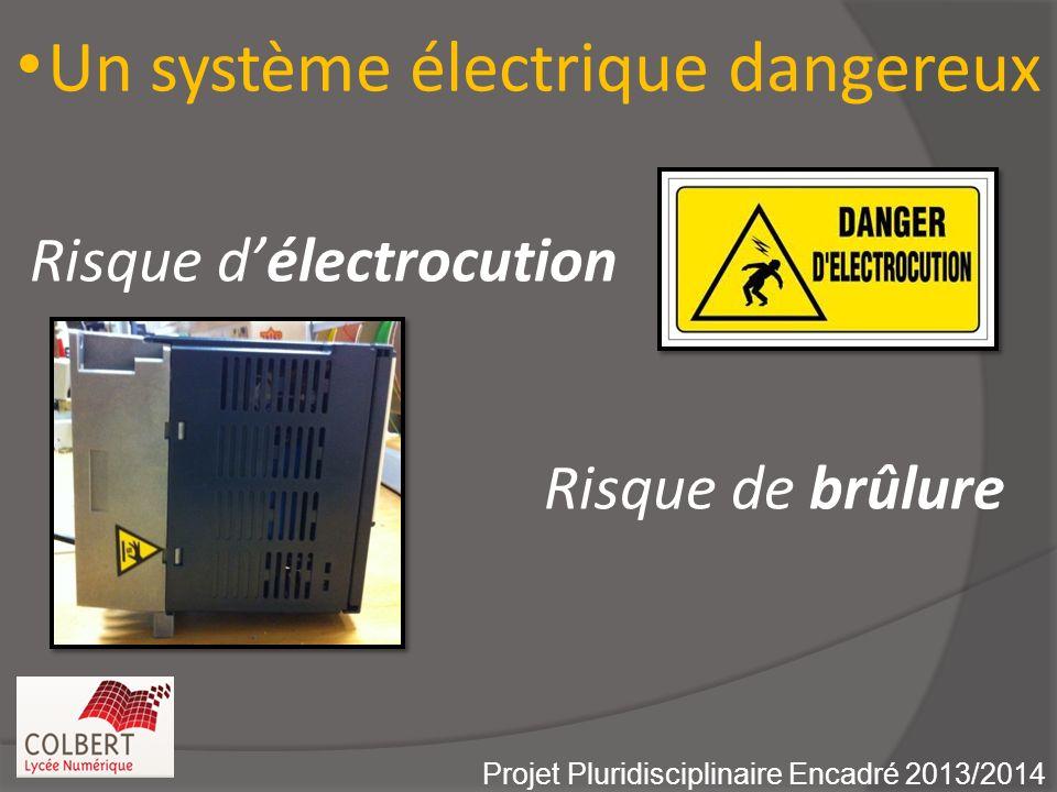 Un système électrique dangereux