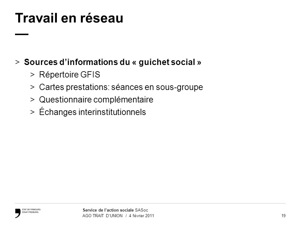 Travail en réseau — Sources d'informations du « guichet social »