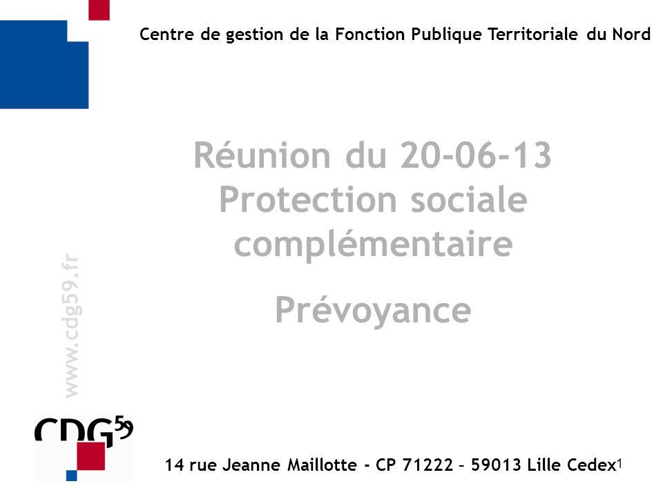 Réunion du 20-06-13 Protection sociale complémentaire Prévoyance