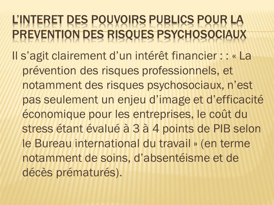 L'INTERET DES POUVOIRS PUBLICS POUR LA PREVENTION DES RISQUES PSYCHOSOCIAUX