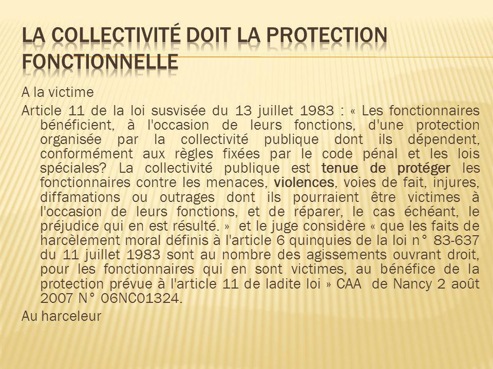 La collectivité doit la protection fonctionnelle
