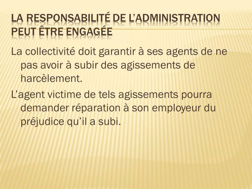 La responsabilité de l'administration peut être engagée