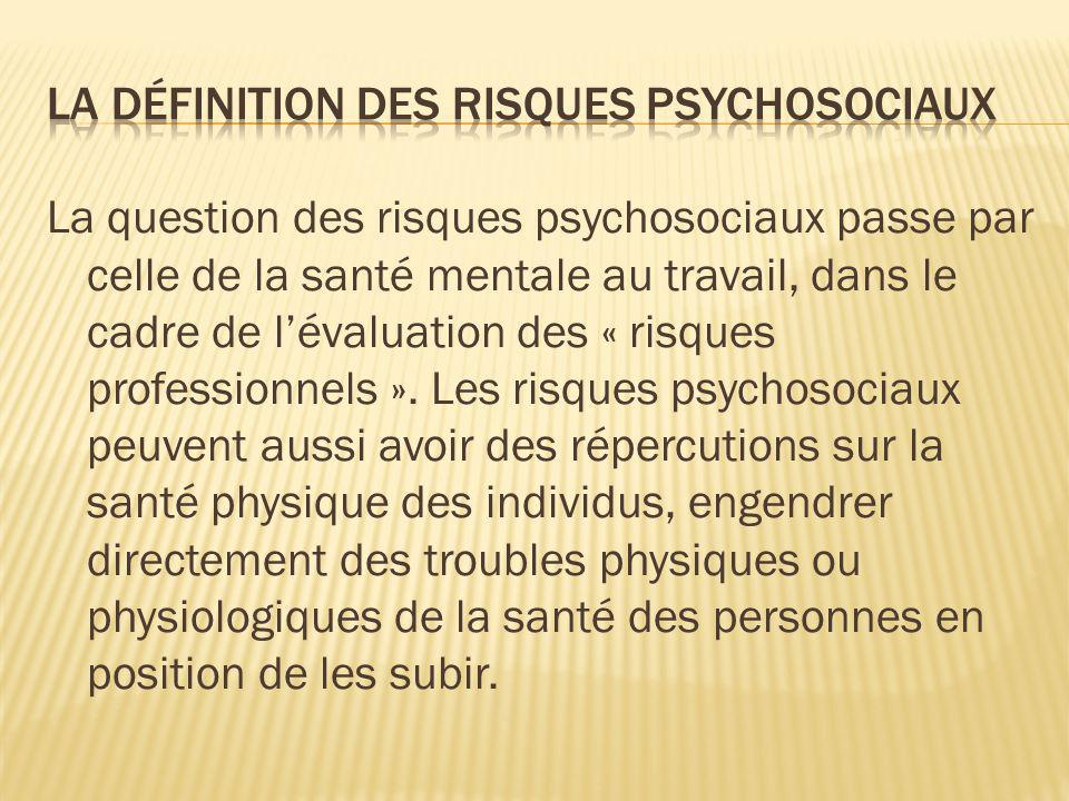 La définition des risques psychosociaux