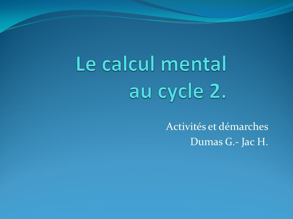 Le calcul mental au cycle 2.