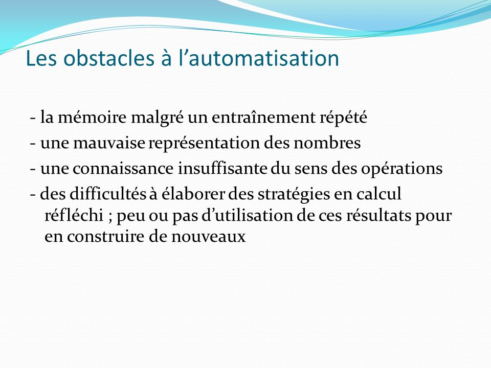 Les obstacles à l'automatisation