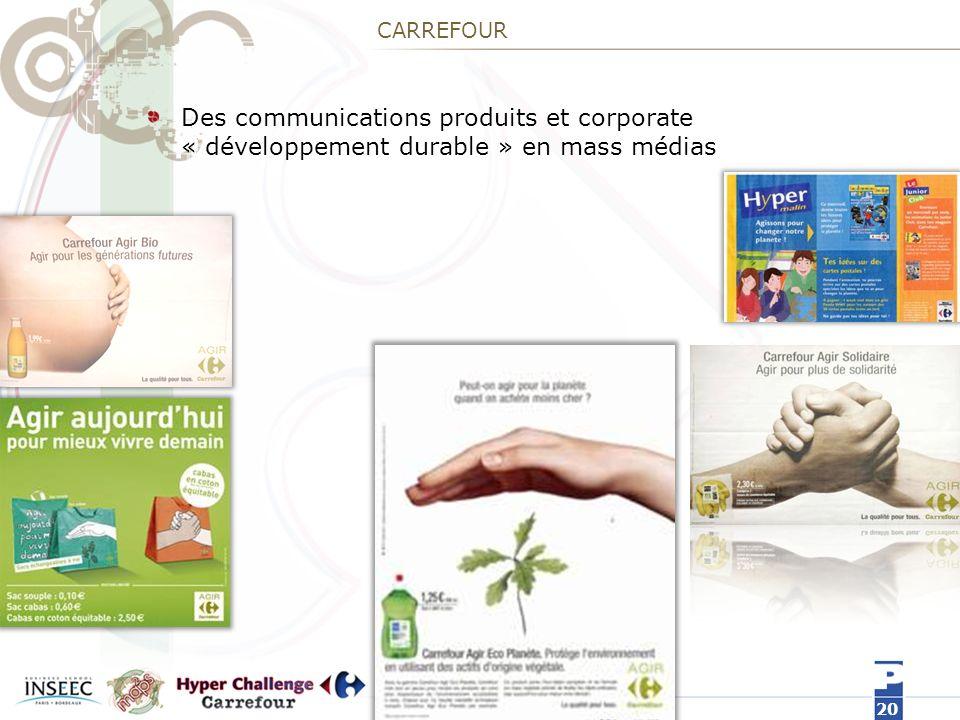 CARREFOUR Des communications produits et corporate « développement durable » en mass médias