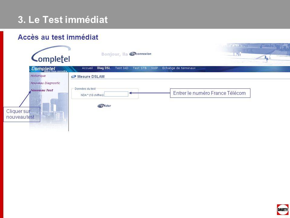 3. Le Test immédiat Accès au test immédiat