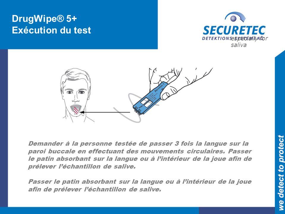 DrugWipe® 5+ Exécution du test