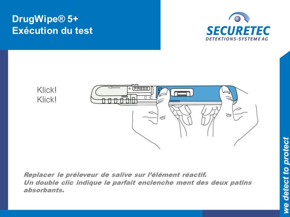DrugWipe® 5+ Exécution du test Klick!