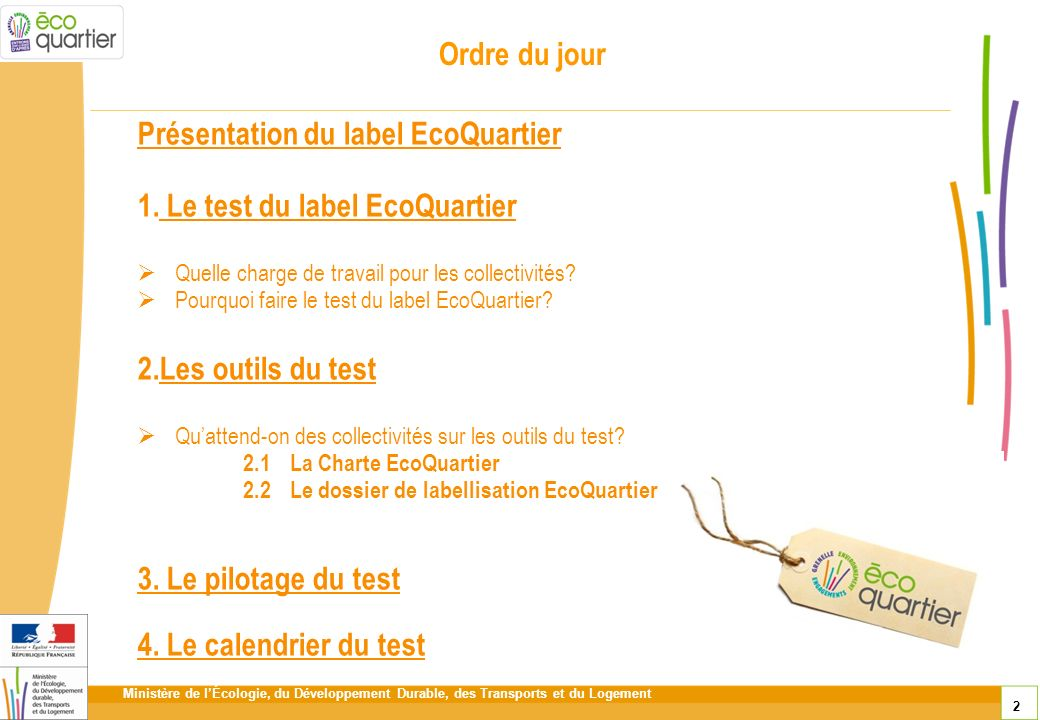 Présentation du label EcoQuartier Le test du label EcoQuartier