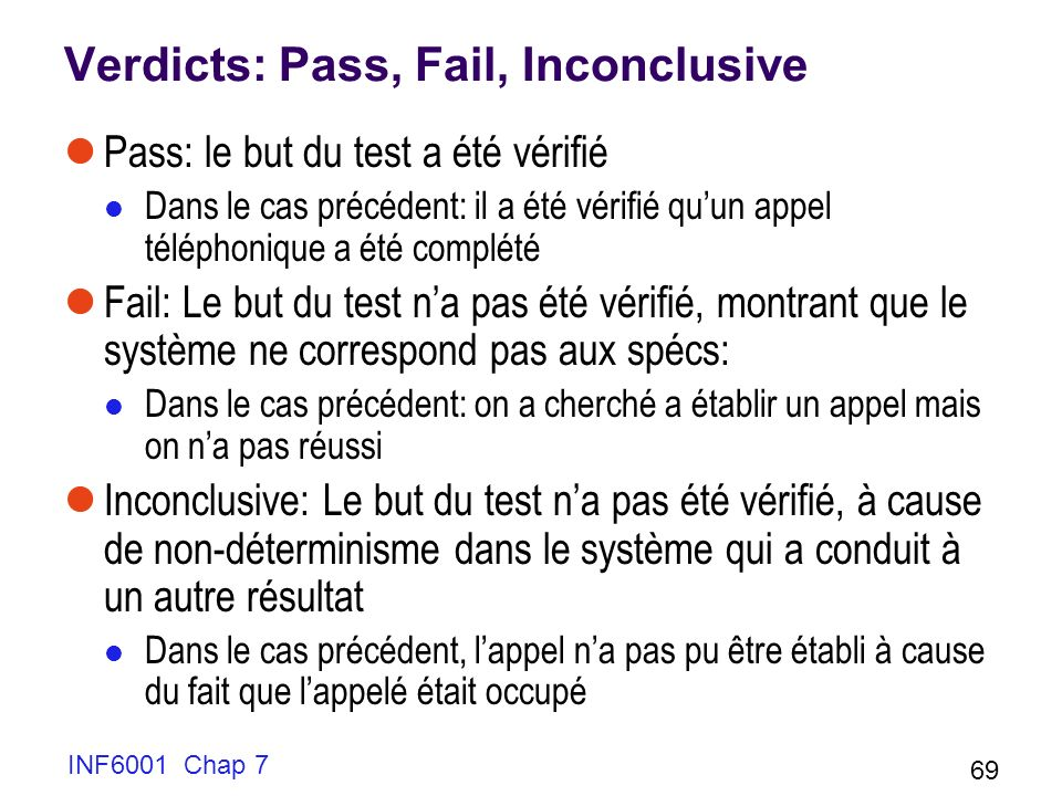 Verdicts: Pass, Fail, Inconclusive