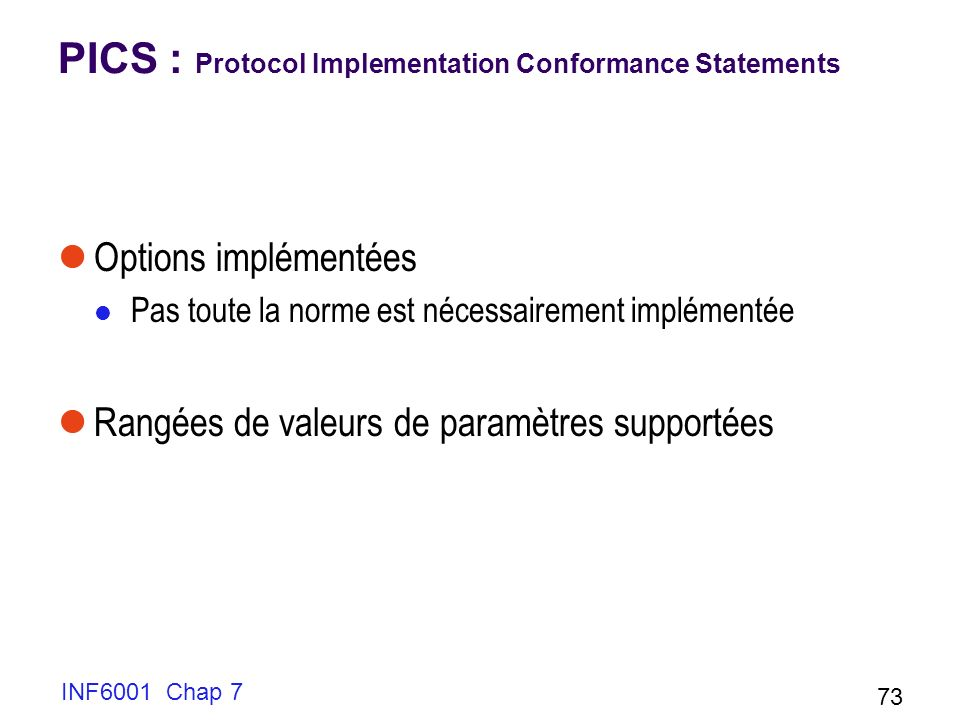 PICS : Protocol Implementation Conformance Statements