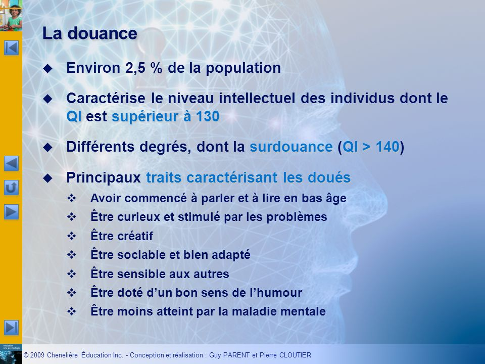 La douance Environ 2,5 % de la population