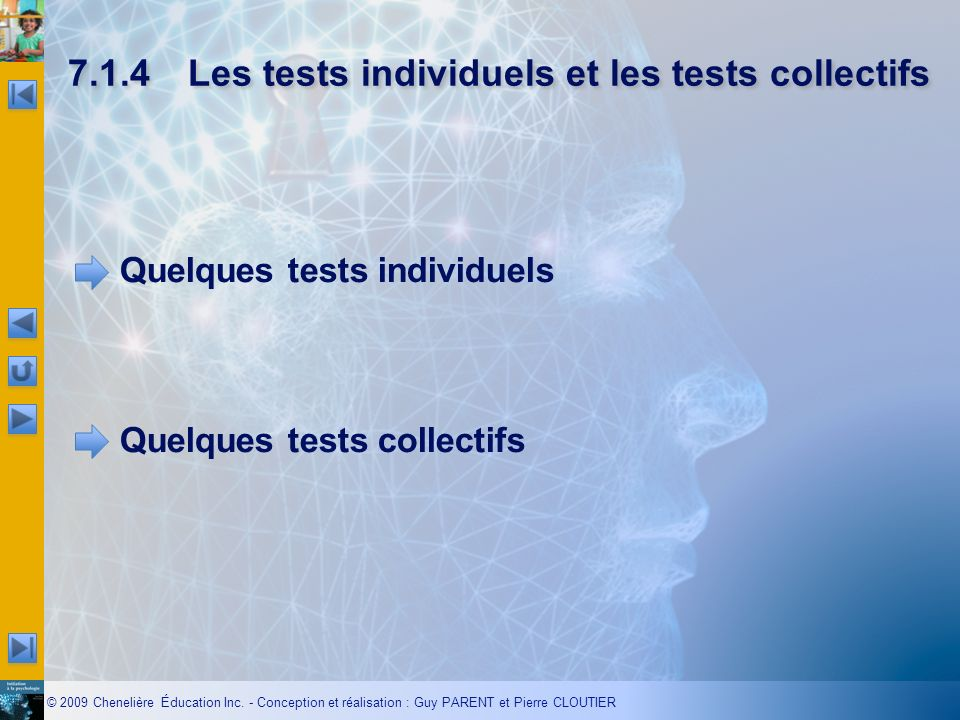 7.1.4 Les tests individuels et les tests collectifs