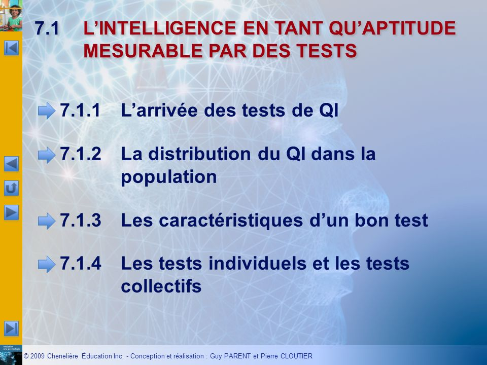 7.1 L'INTELLIGENCE EN TANT QU'APTITUDE MESURABLE PAR DES TESTS