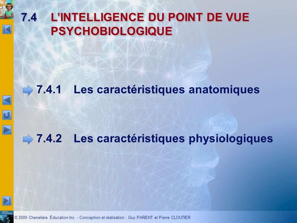 7.4 L'INTELLIGENCE DU POINT DE VUE PSYCHOBIOLOGIQUE