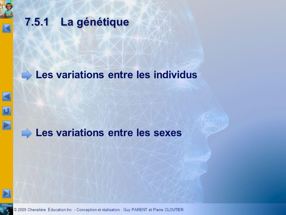 7.5.1 La génétique Les variations entre les individus Les variations entre les sexes