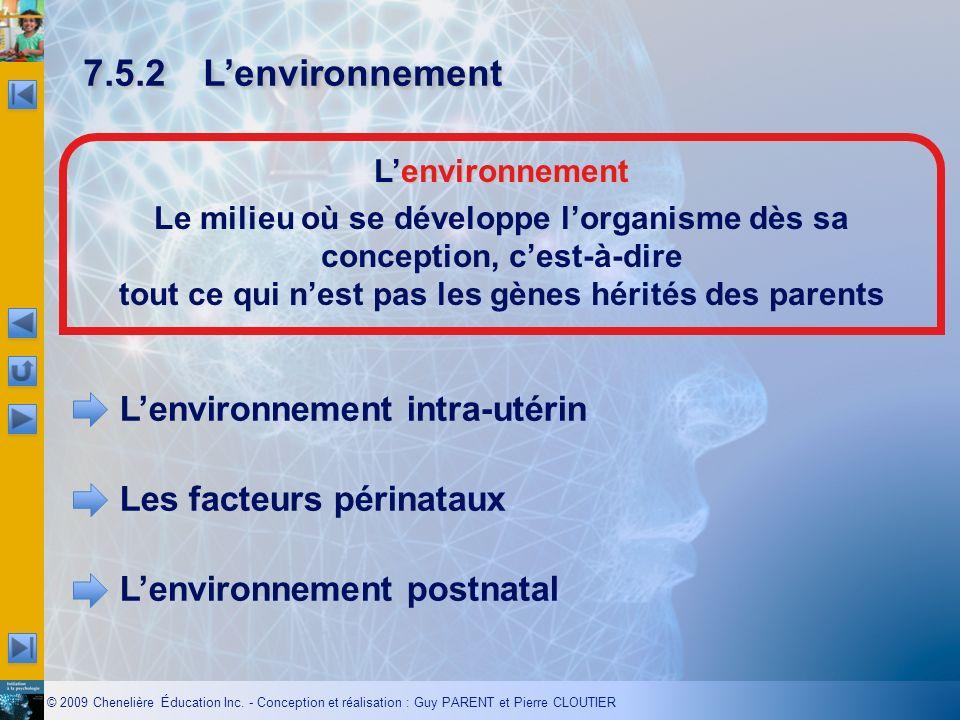 7.5.2 L'environnement L'environnement.