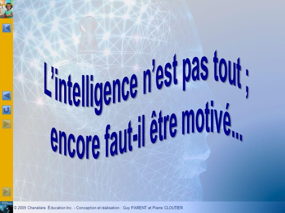 L'intelligence n'est pas tout ; encore faut-il être motivé...