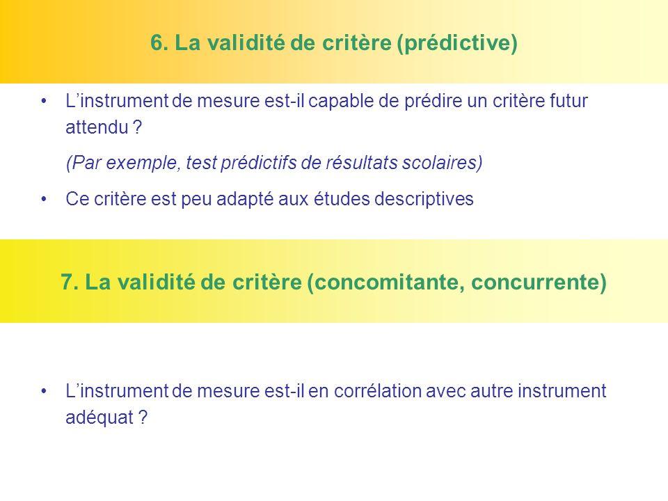 6. La validité de critère (prédictive)