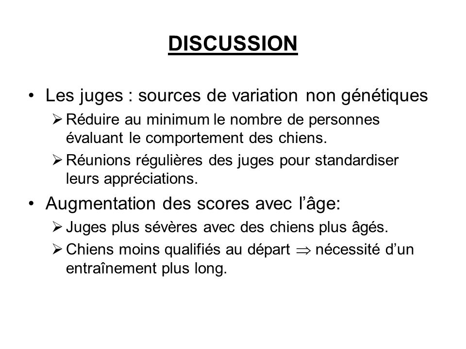DISCUSSION Les juges : sources de variation non génétiques