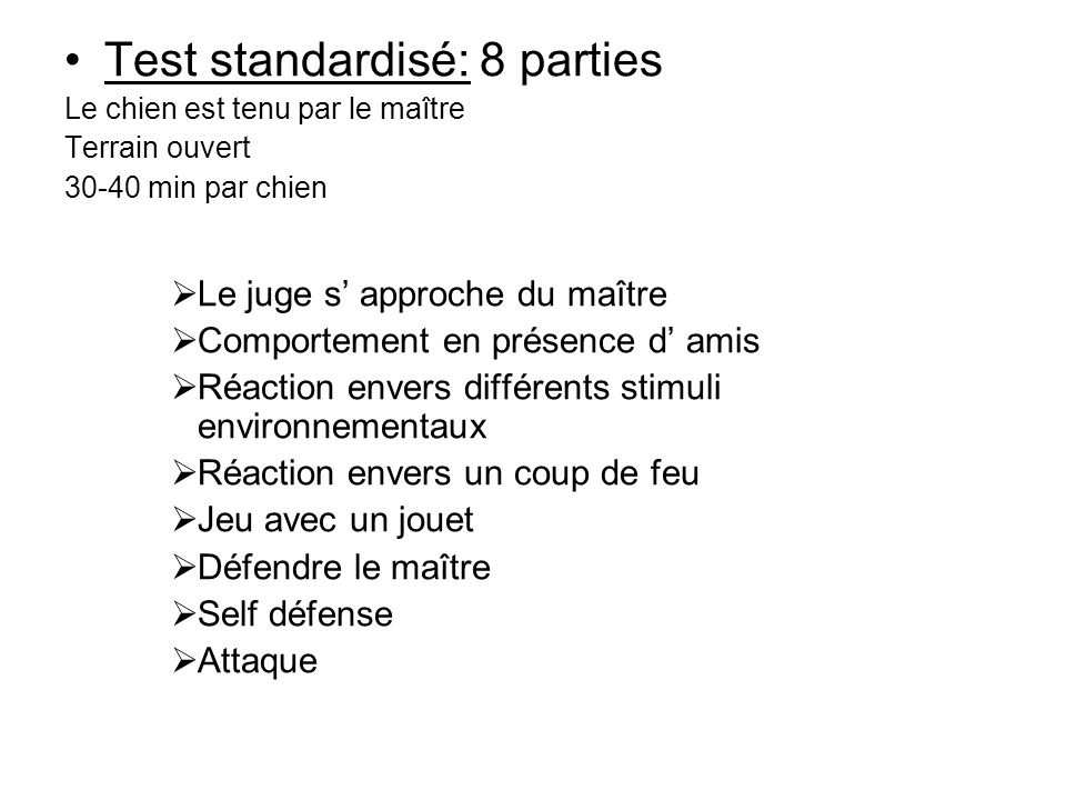 Test standardisé: 8 parties