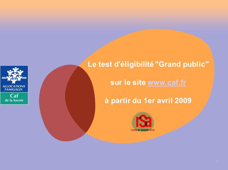 Le test d éligibilité Grand public sur le site www. caf