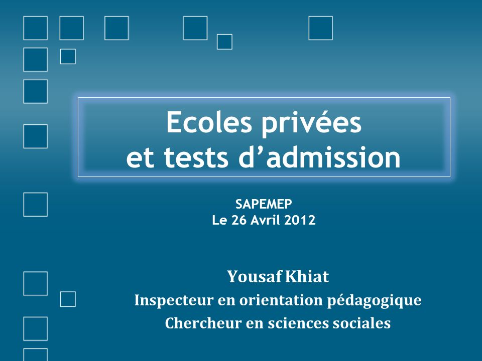 Ecoles privées et tests d'admission