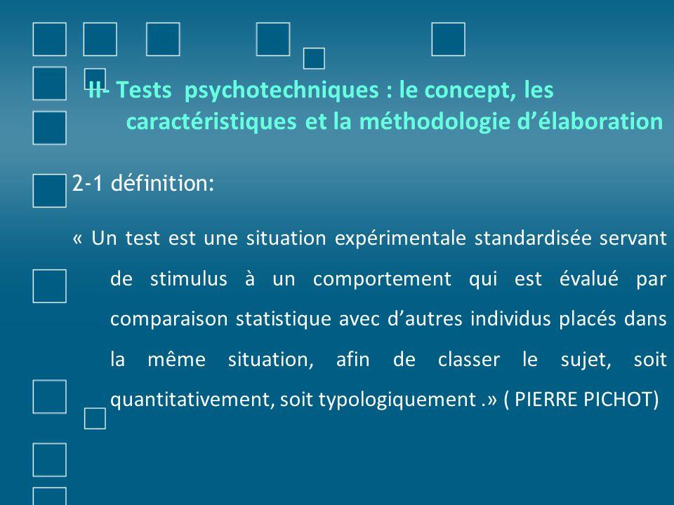 II- Tests psychotechniques : le concept, les caractéristiques et la méthodologie d'élaboration