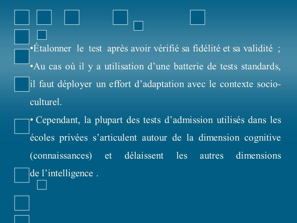 Étalonner le test après avoir vérifié sa fidélité et sa validité ;