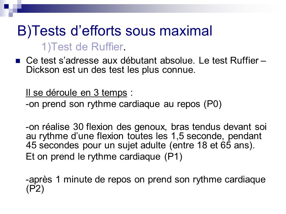 B)Tests d'efforts sous maximal 1)Test de Ruffier.