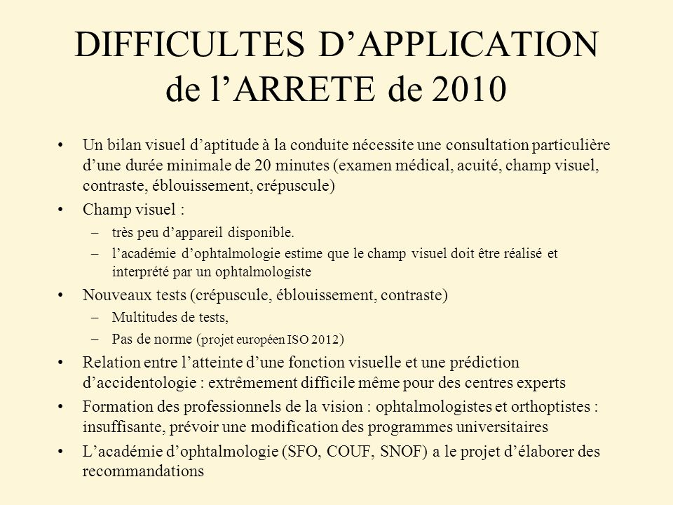 DIFFICULTES D'APPLICATION de l'ARRETE de 2010