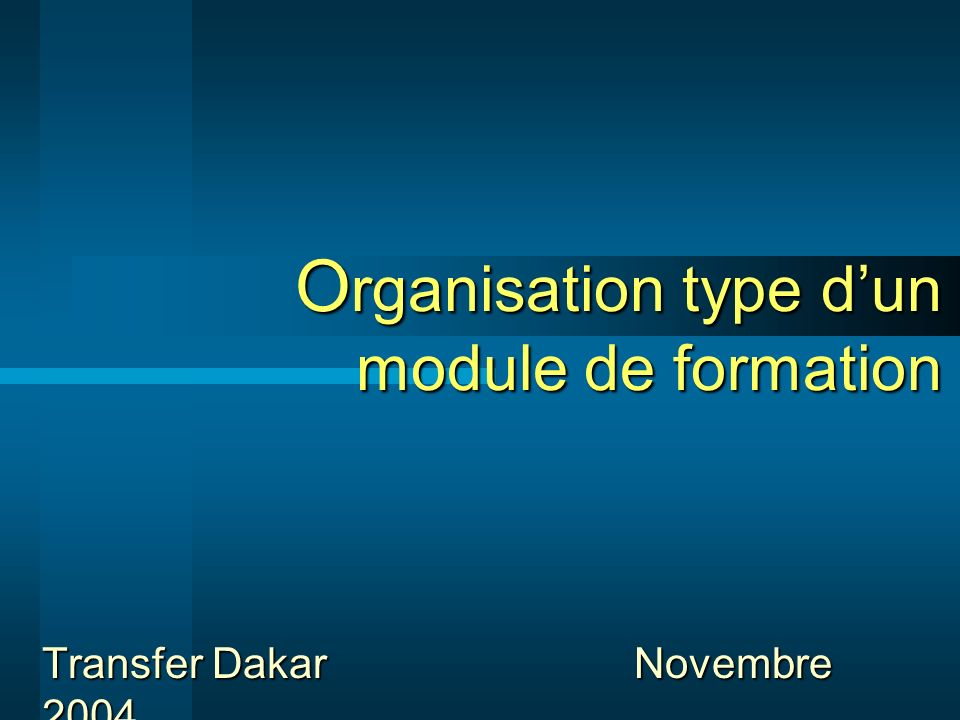Organisation type d'un module de formation