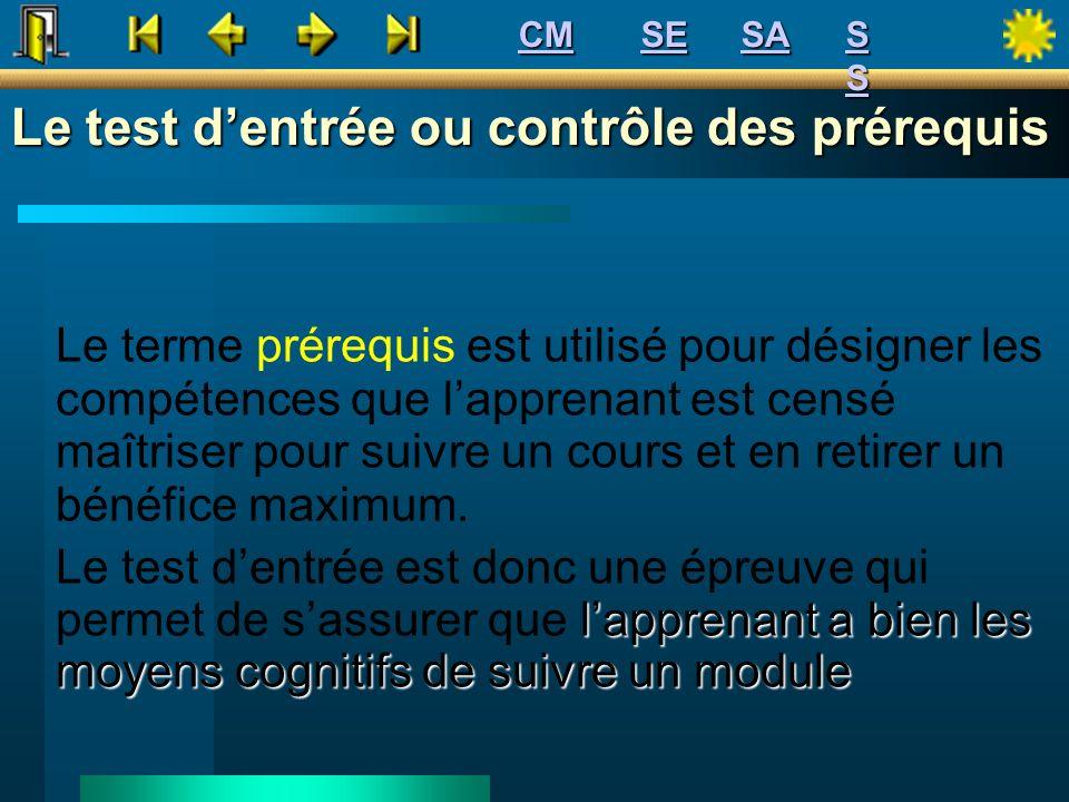 Le test d'entrée ou contrôle des prérequis