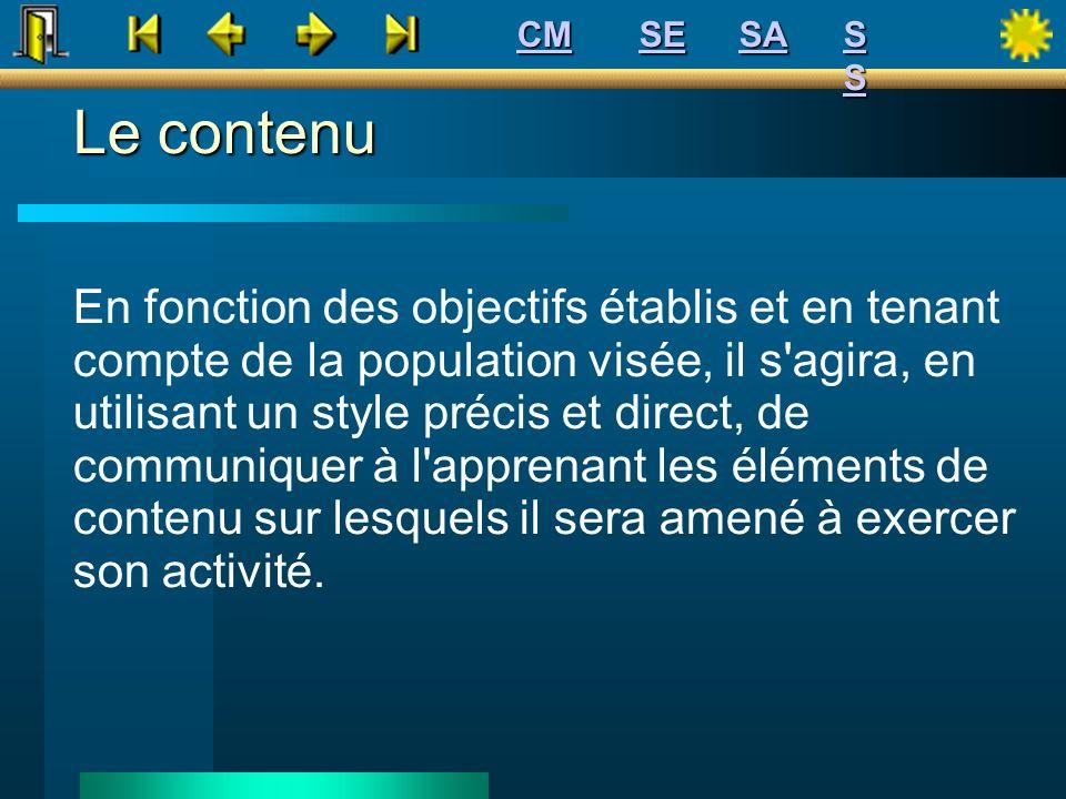CM SE. SA. S S. Le contenu.