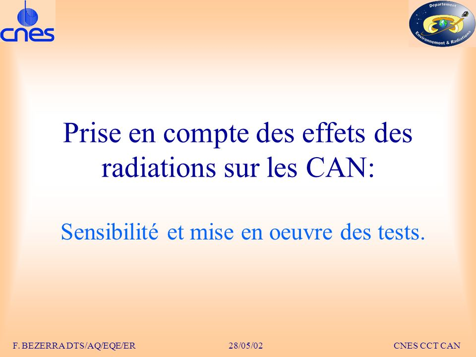 Prise en compte des effets des radiations sur les CAN: