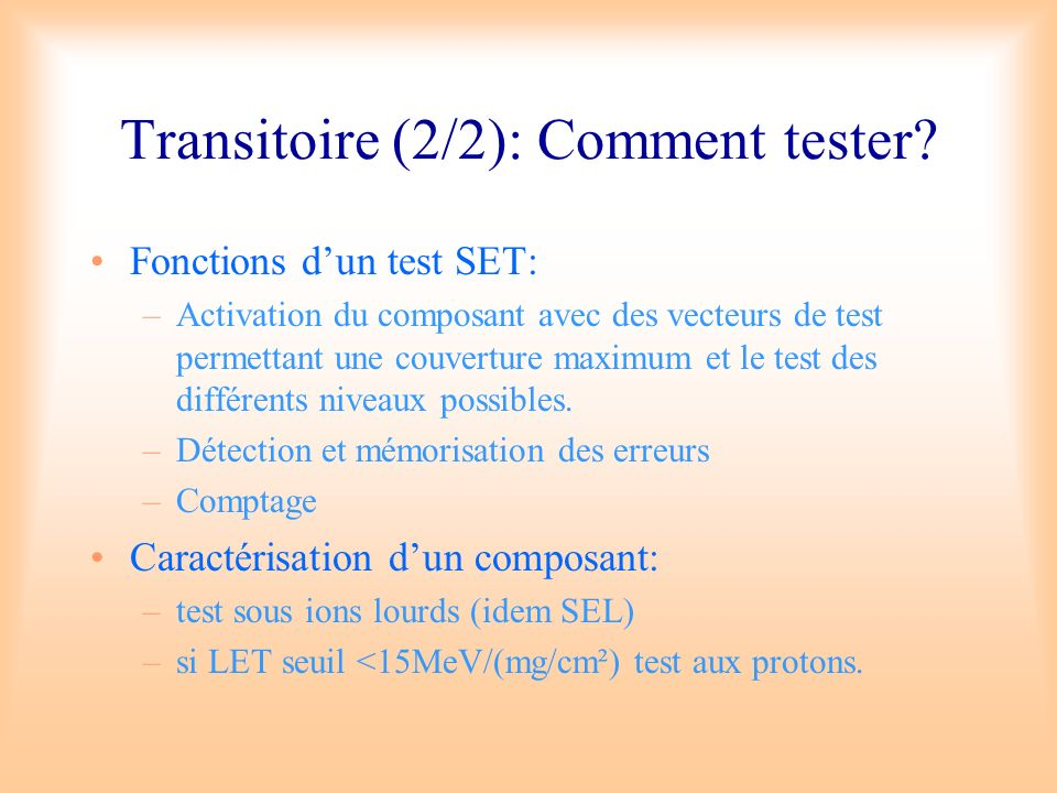 Transitoire (2/2): Comment tester