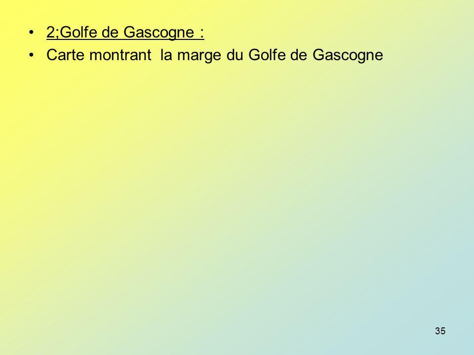 2;Golfe de Gascogne : Carte montrant la marge du Golfe de Gascogne