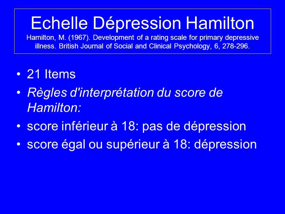 Echelle Dépression Hamilton Hamilton, M. (1967)