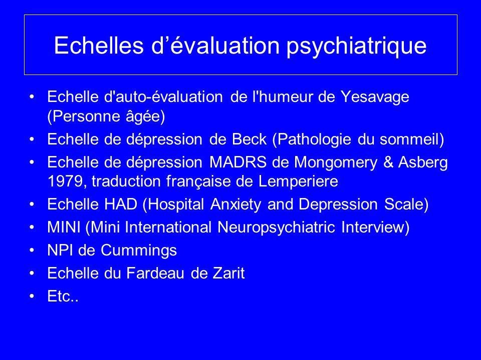 Echelles d'évaluation psychiatrique