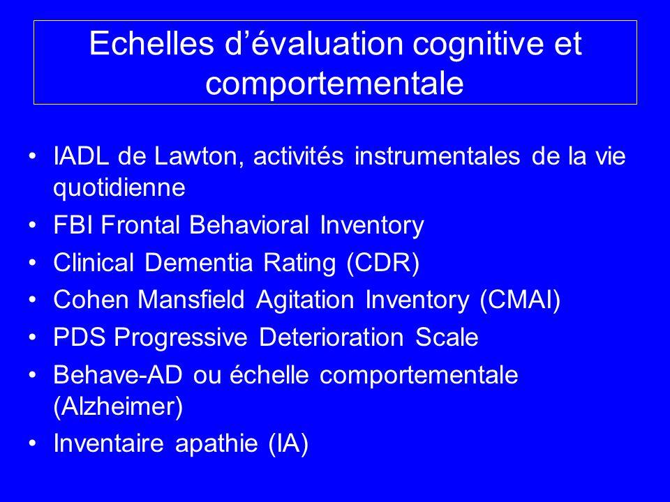 Echelles d'évaluation cognitive et comportementale