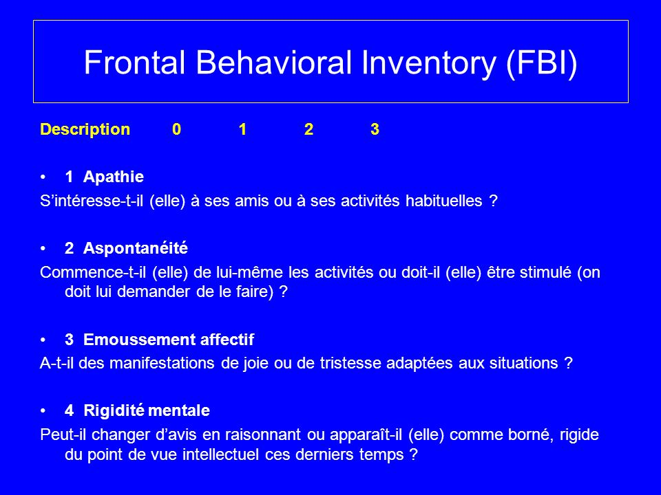 Frontal Behavioral Inventory (FBI)