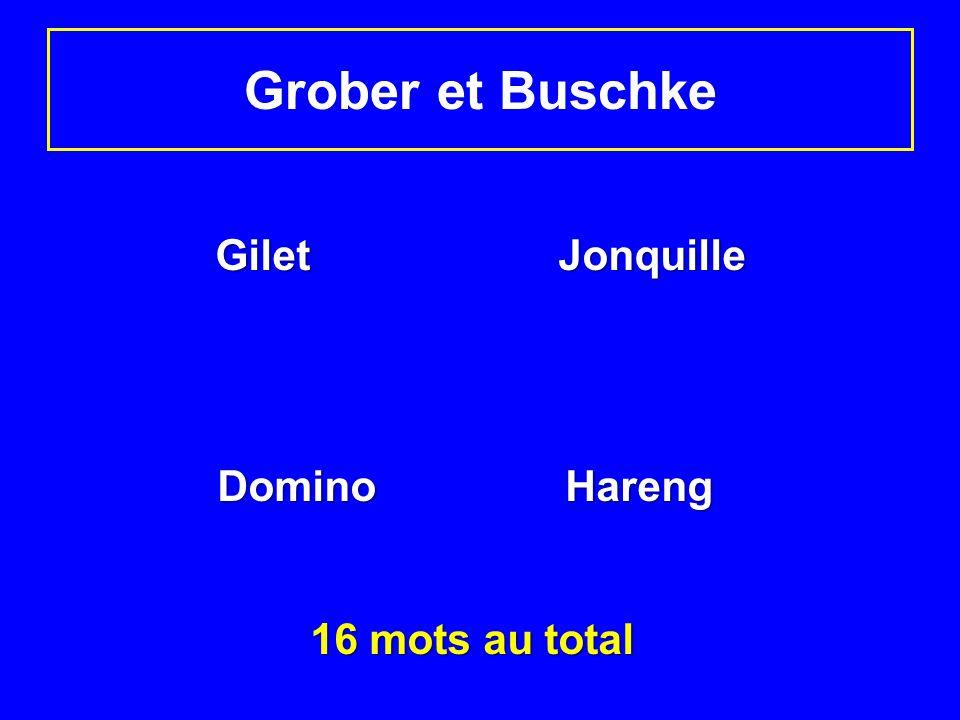 Grober et Buschke Gilet Jonquille Domino Hareng 16 mots au total