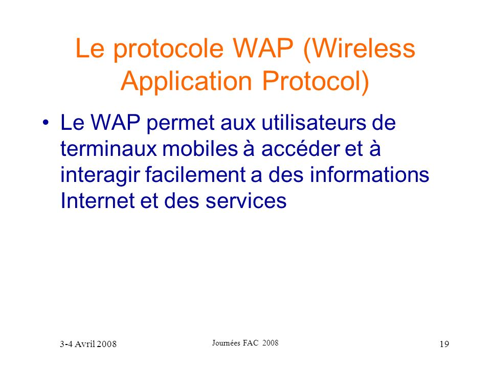 Le protocole WAP (Wireless Application Protocol)