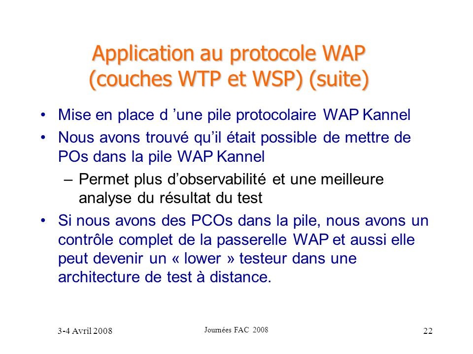 Application au protocole WAP (couches WTP et WSP) (suite)