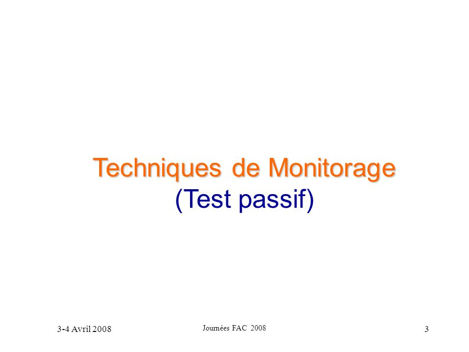 Techniques de Monitorage
