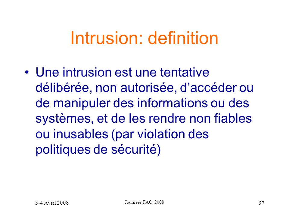 Intrusion: definition