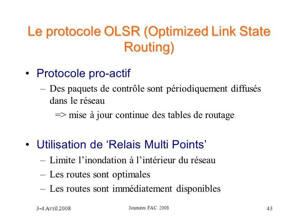 Le protocole OLSR (Optimized Link State Routing)